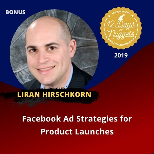 BONUS Nugget: Facebook Ad Strategies for Product Launches with Liran Hirschkorn