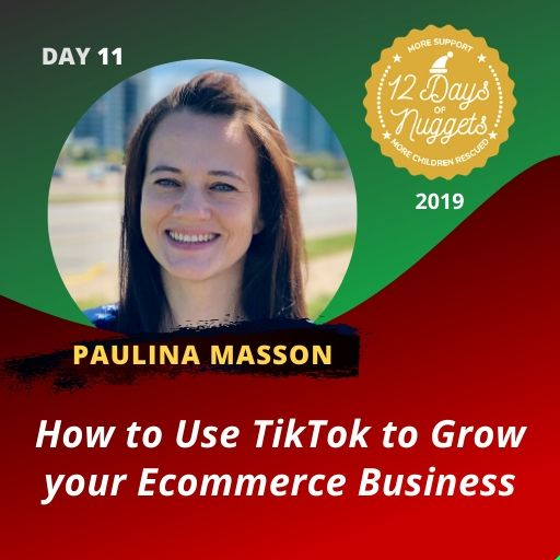 DAY 11: ??‍? How to Use TikTok to Grow Your eCommerce Business by Paulina Masson of Shopkeeper ?