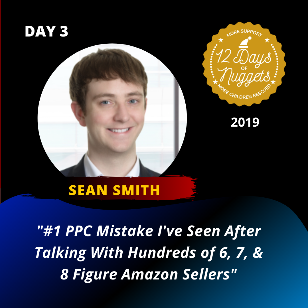 DAY 3: ?♂️ #1 PPC Mistake I've Seen After Talking with 100's of 6, 7, & 8 Figure Amazon Sellers