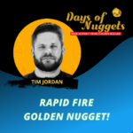 tim jordan rapid fire nugget