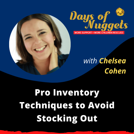 Weekly Nugget: Pro Inventory Techniques to Avoid Stocking Out with Chelsea Cohen